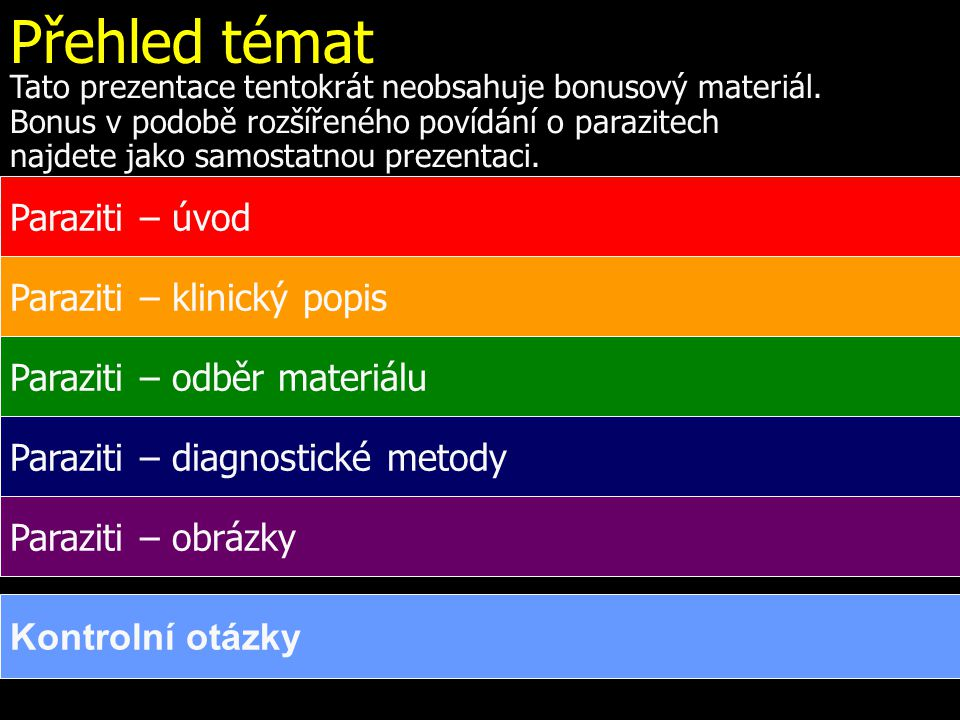 Toxoplasma – životní cyklus http://en.wikipedia.org/wiki/File:Toxoplasmosis_life_cycle_en.svg