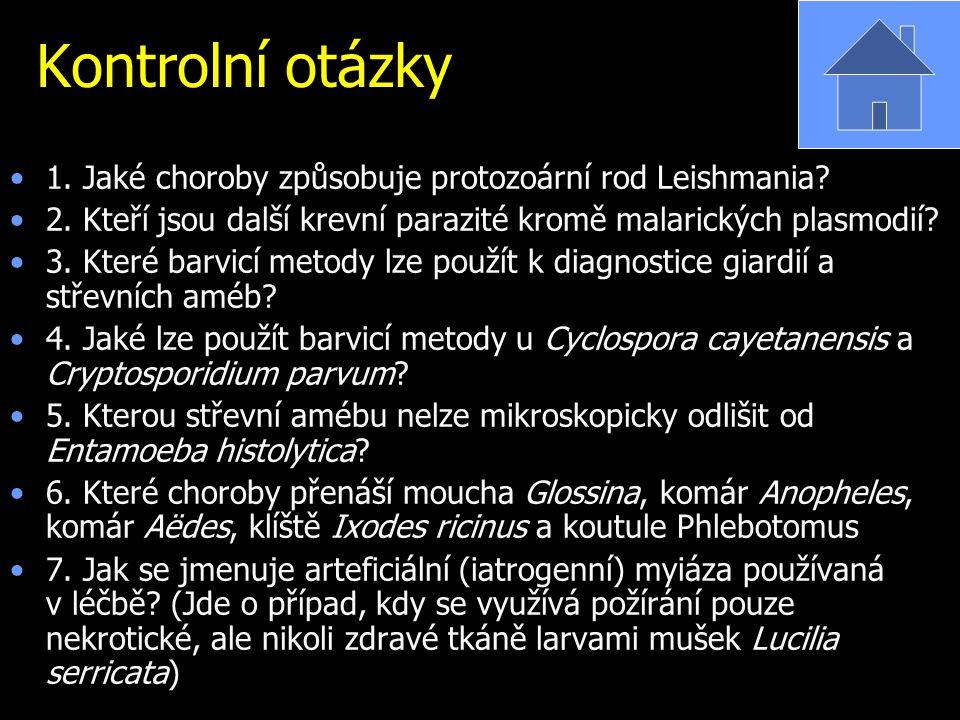Kontrolní otázky 1. Jaké choroby způsobuje protozoární rod Leishmania? 2. Kteří jsou další krevní parazité kromě malarických plasmodií? 3. Které barvi
