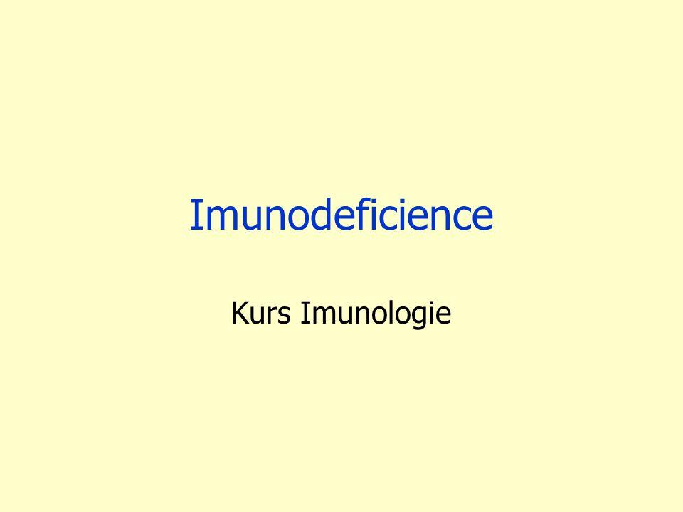 Imunodeficience Kurs Imunologie