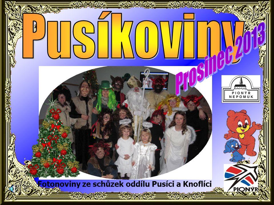 Fotonoviny ze schůzek oddílu Pusíci a Knoflíci