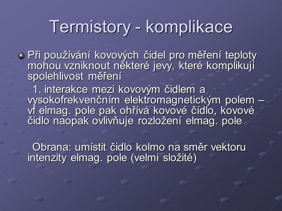 Termistory - komplikace 2.