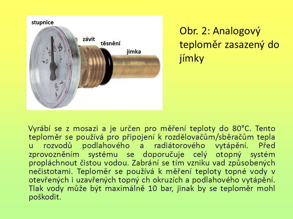 Obr.3: Termomanometr Termomanometr je přístroj, který má dvě stupnice.