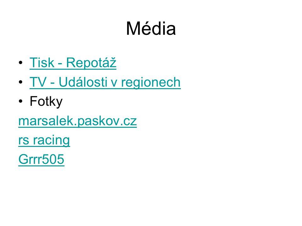Média Tisk - Repotáž TV - Události v regionech Fotky marsalek.paskov.cz rs racing Grrr505