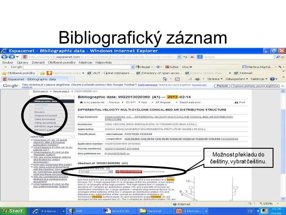 Bibliografický záznam Možnost překladu do češtiny, vybrat češtinu.