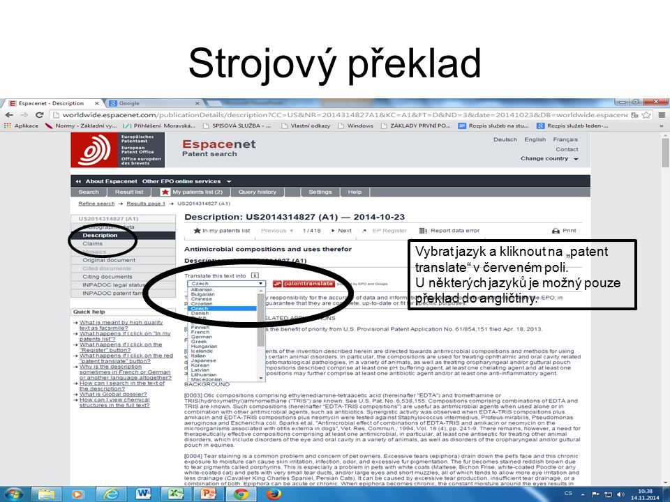 """Strojový překlad Vybrat jazyk a kliknout na """"patent translate"""" v červeném poli. U některých jazyků je možný pouze překlad do angličtiny."""