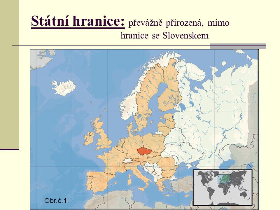Státní hranice: převážně přirozená, mimo hranice se Slovenskem Obr.č.1.