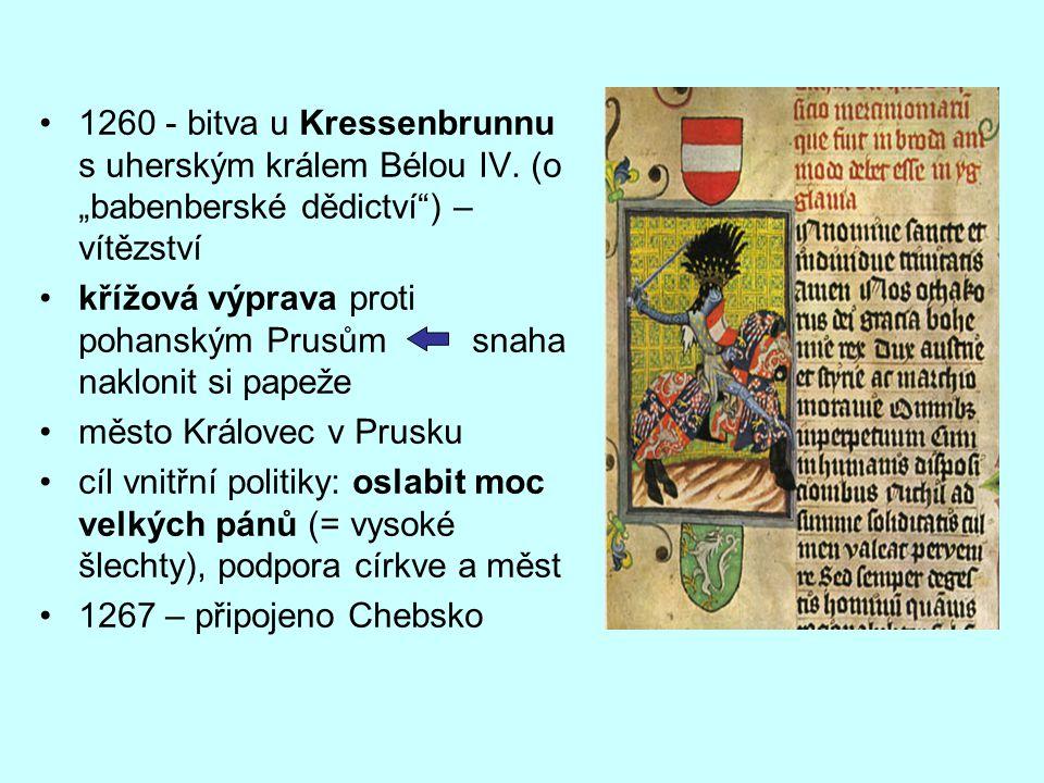1260 - bitva u Kressenbrunnu s uherským králem Bélou IV.