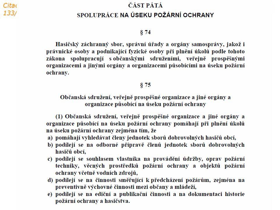 Citace ze zákona 133/1985 Sb.: