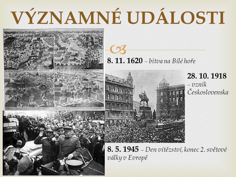  VÝZNAMNÉ UDÁLOSTI 21.8. 1968 – invaze vojsk Varšavské smlouvy 17.
