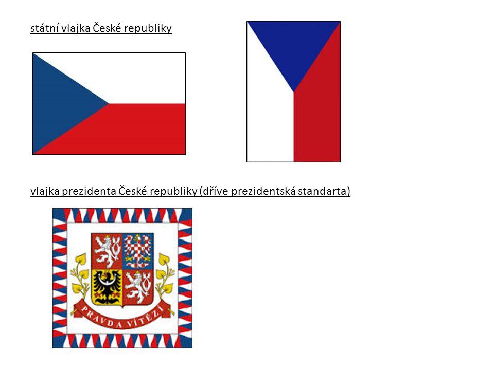 státní vlajka České republiky vlajka prezidenta České republiky (dříve prezidentská standarta)