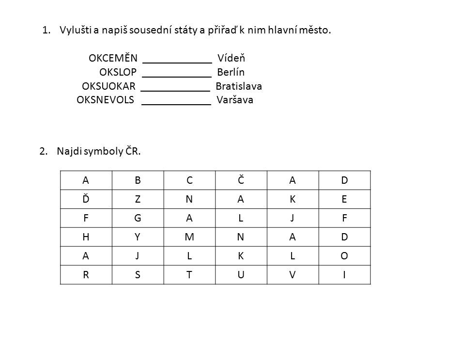 3.Doplň název hymny.KDE.....
