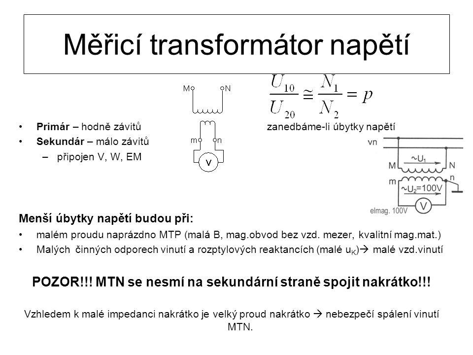 Transformátor napětí: Je to transformátor o malém výkonu s malým napětím nakrátko.