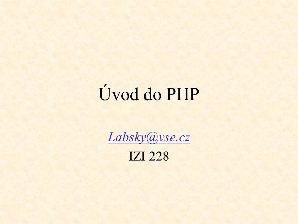 Úvod do PHP Labsky@vse.cz IZI 228