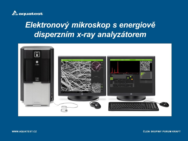 ČLEN SKUPINY PURUM KRAFT Elektronový mikroskop s energiově disperzním x-ray analyzátorem WWW.AQUATEST.CZ