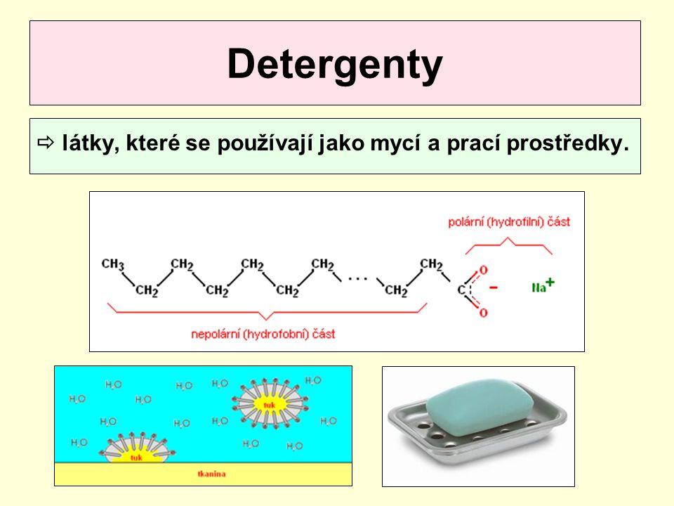  látky, které se používají jako mycí a prací prostředky. Detergenty