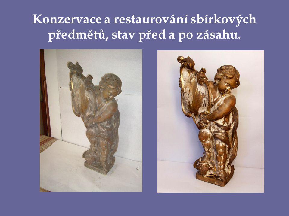 Konzervace a restaurování sbírkových předmětů, stav před a po zásahu.