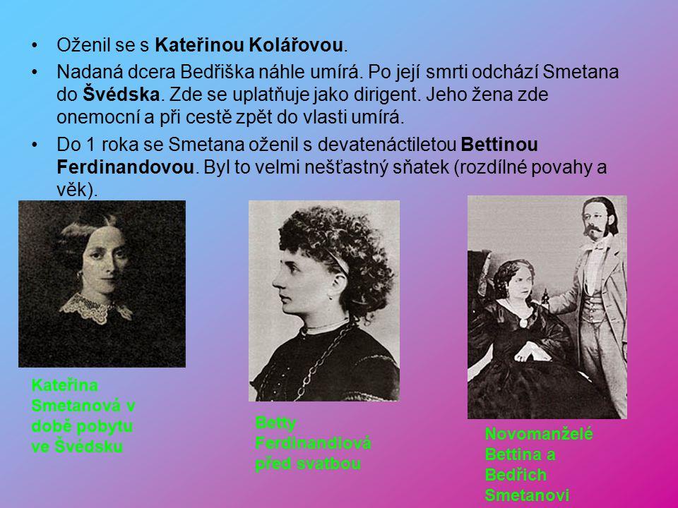 Bedřich Smetana 2.3. 1824 – 12.5. 1884 Bedřich Smetana se narodil v Litomyšli. Jeho otec František byl panský sládek. Již od malička byl zázračné dítě
