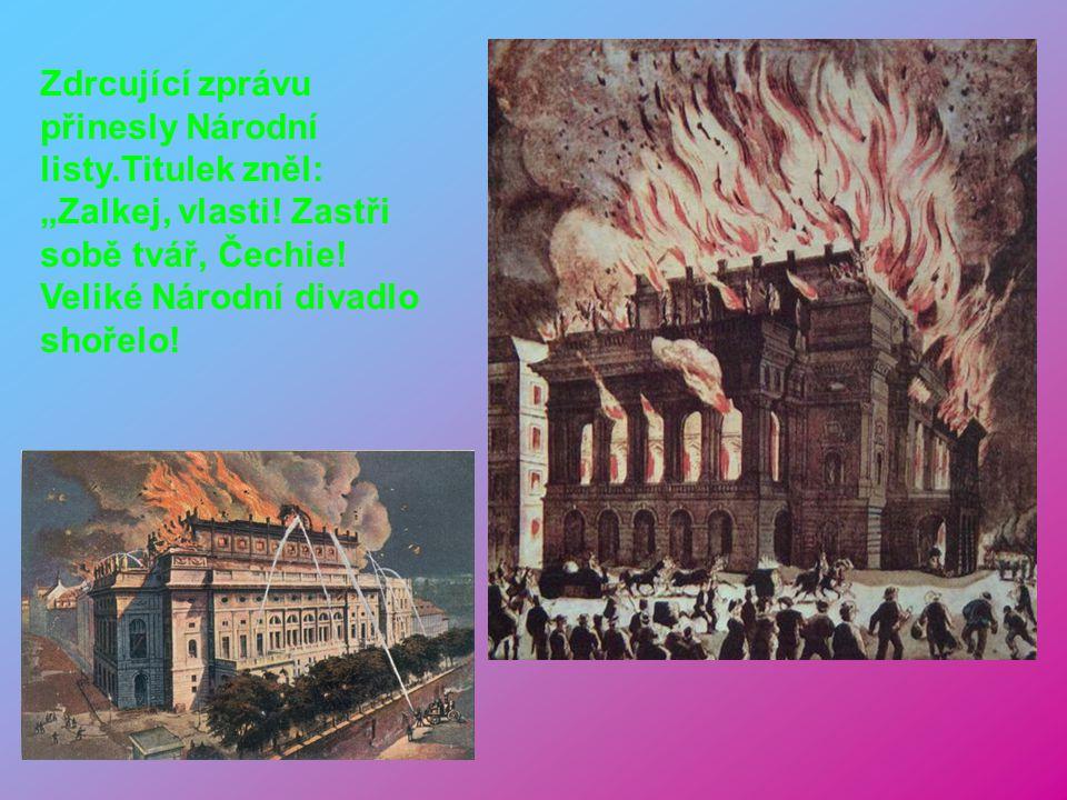 16.května 1868 byl položen základní kámen ke stavbě Národního divadla, při této příležitosti se hrála opera B. Smetany Dalibor 11. června 1881 bylo Ná
