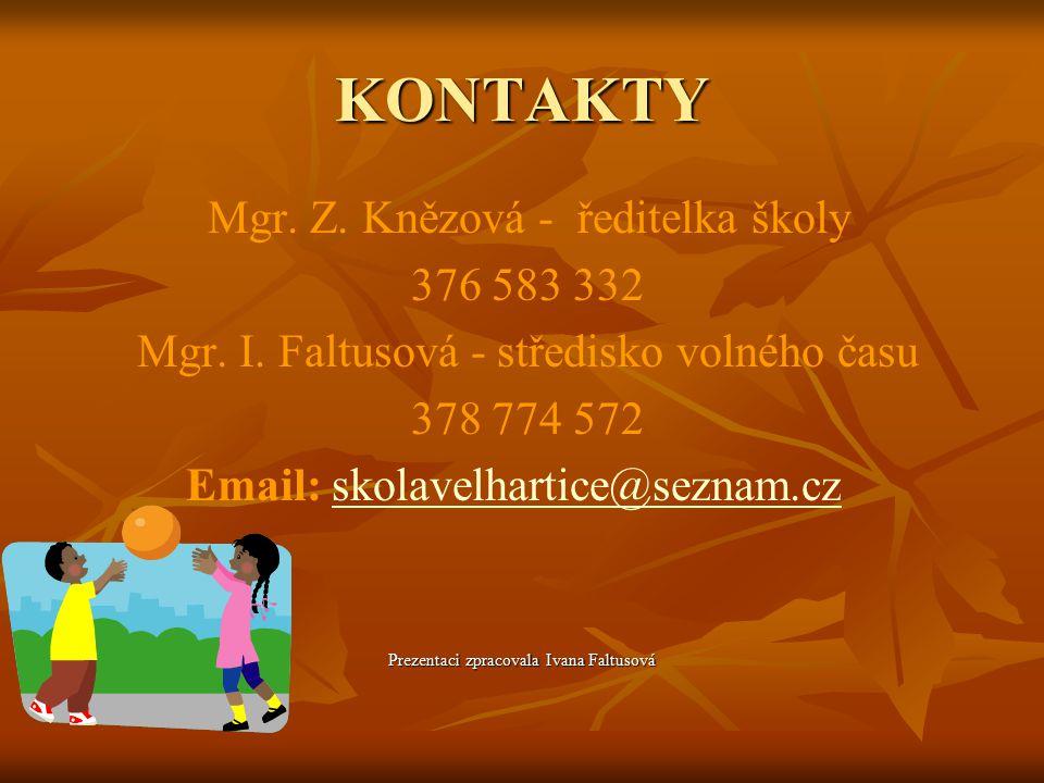 Další informace: Na prázdniny chystáme pro děti od 8 do 12 let LETNÍ TÁBOR.