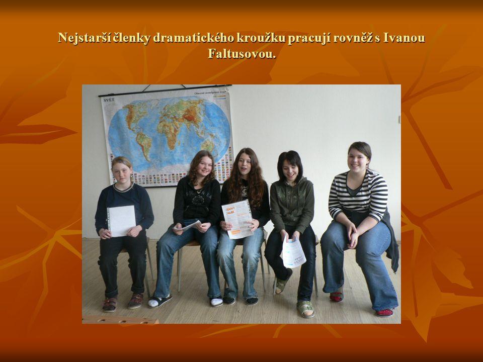 Prostřední skupina dramaťáků je složena ze žáků 4.až 6. ročníku. Vede je Ivana Faltusová.