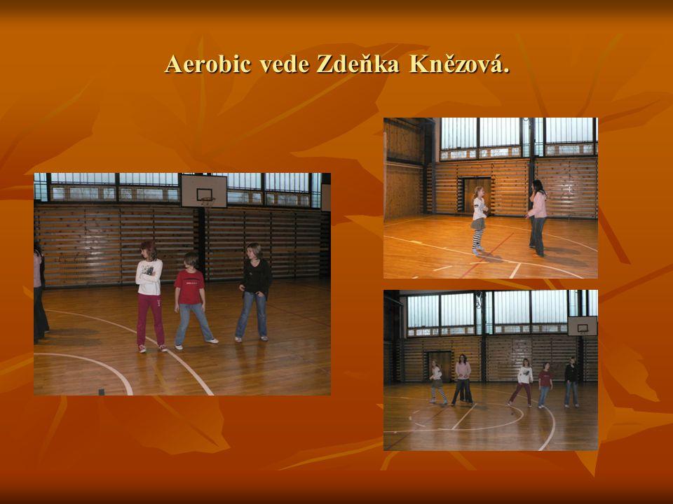 Aerobic vede Zdeňka Knězová.