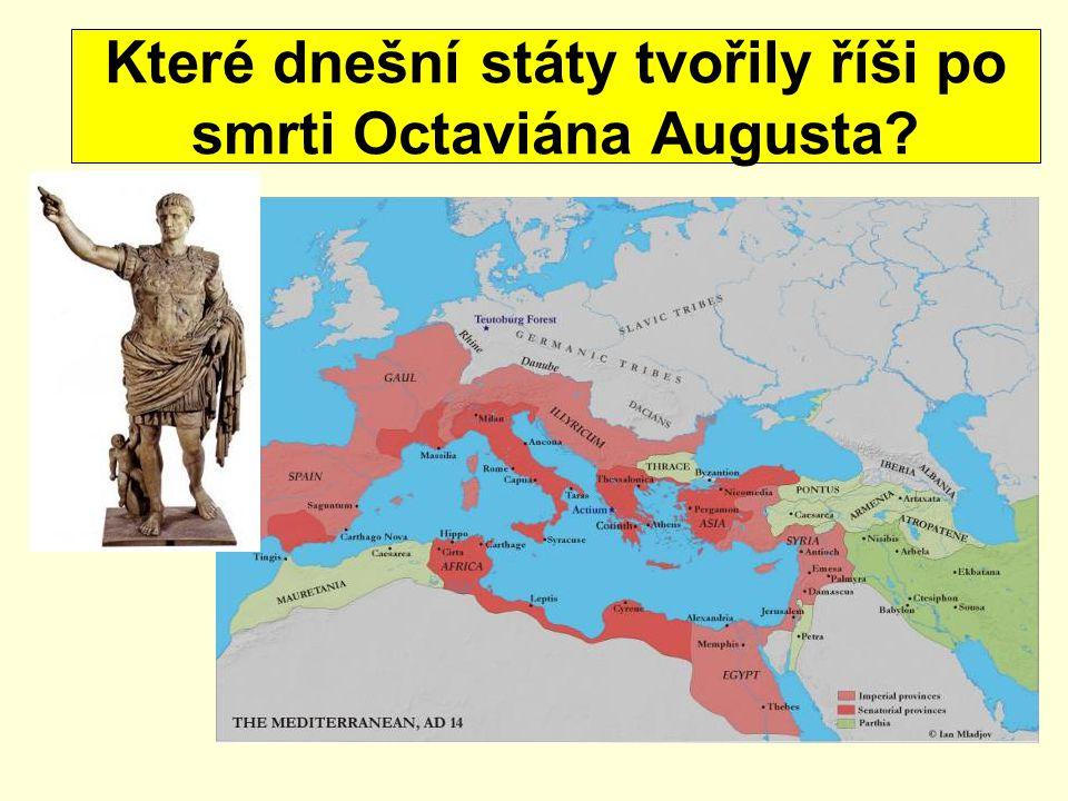 Které dnešní státy tvořily říši po smrti Octaviána Augusta?