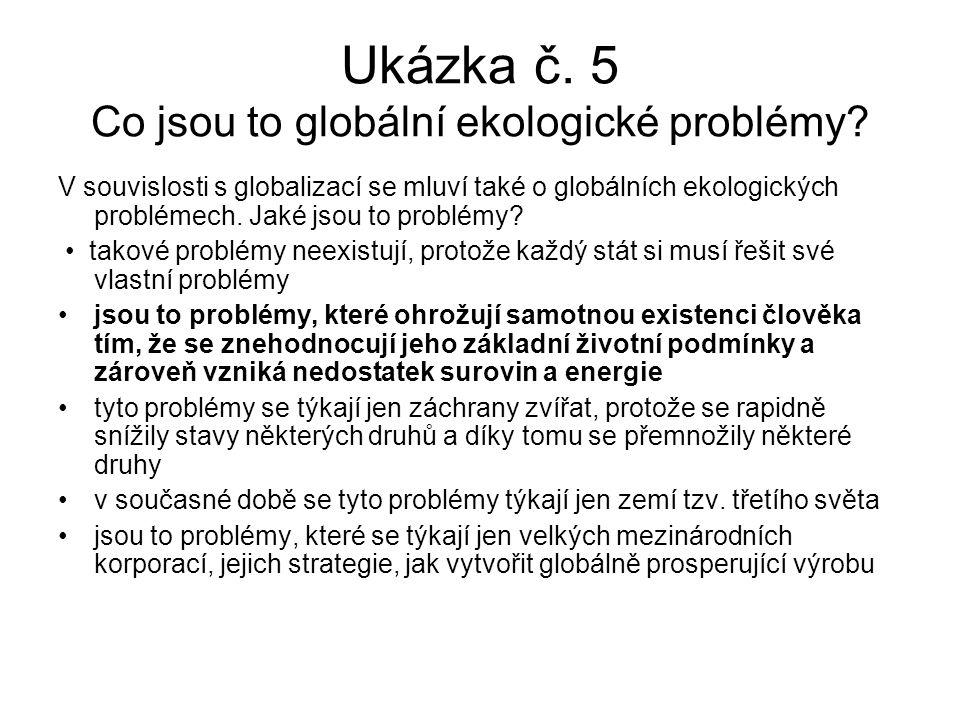Ukázka č. 5 Co jsou to globální ekologické problémy.