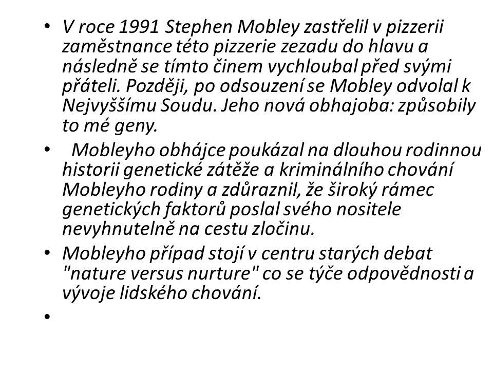V roce 1991 Stephen Mobley zastřelil v pizzerii zaměstnance této pizzerie zezadu do hlavu a následně se tímto činem vychloubal před svými přáteli.