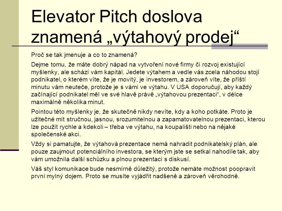 """Elevator Pitch doslova znamená """"výtahový prodej Proč se tak jmenuje a co to znamená."""