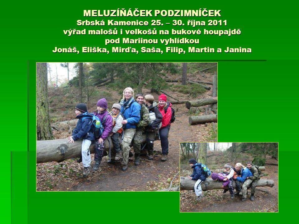 MELUZÍŇÁČEK PODZIMNÍČEK Srbská Kamenice 25. – 30.
