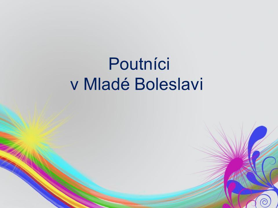 Poutníci v Mladé Boleslavi