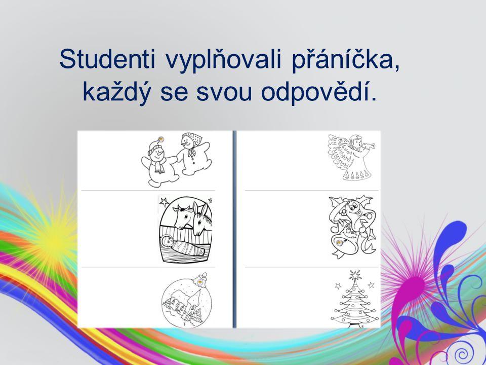 Studenti vyplňovali přáníčka, každý se svou odpovědí.