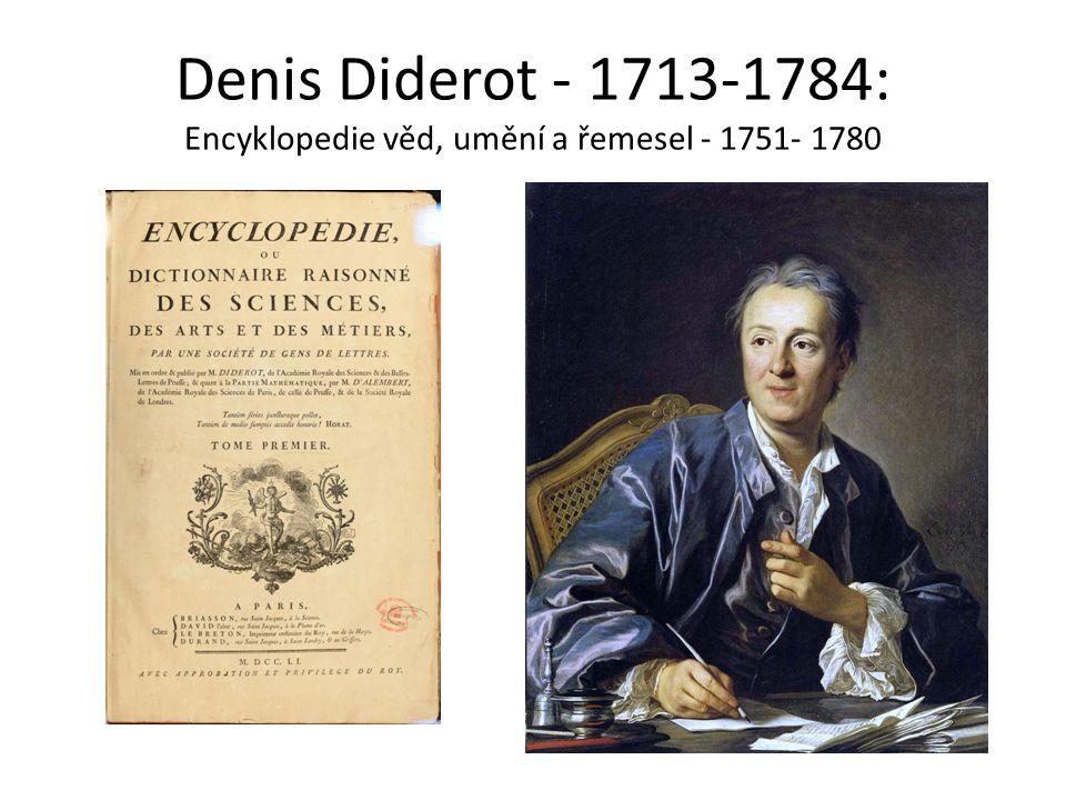 Denis Diderot - 1713-1784: Encyklopedie věd, umění a řemesel - 1751- 1780