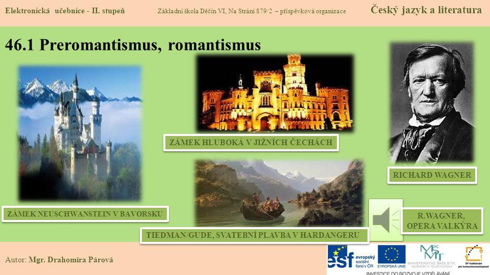 46.1 Preromantismus, romantismus Elektronická učebnice - II.