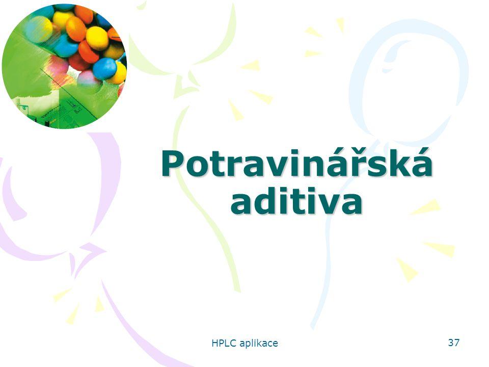 HPLC aplikace 37 Potravinářská aditiva