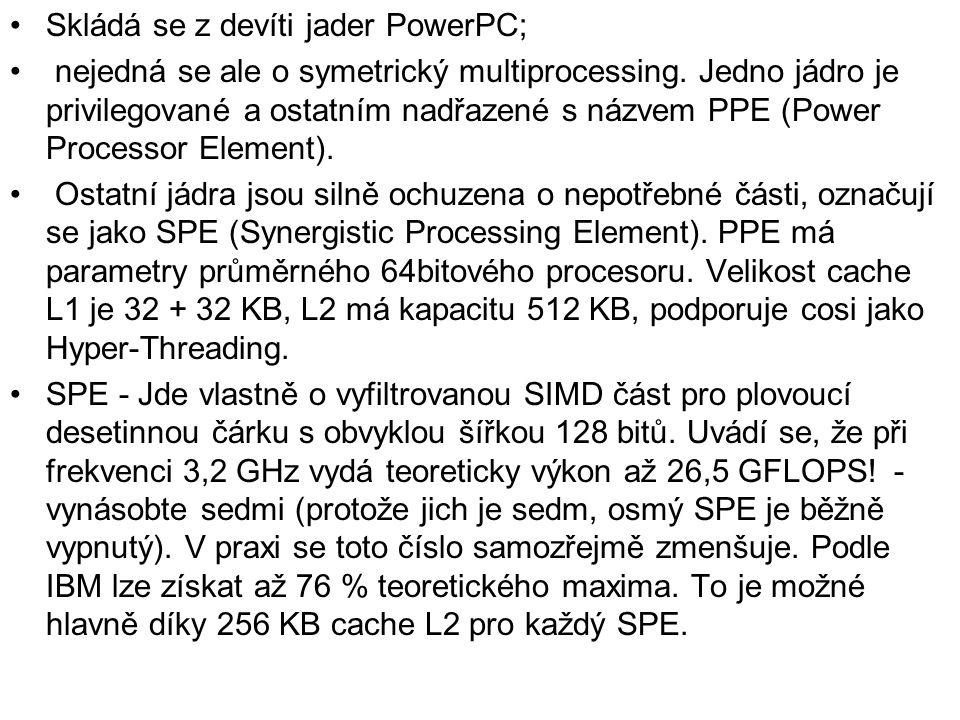 Skládá se z devíti jader PowerPC; nejedná se ale o symetrický multiprocessing. Jedno jádro je privilegované a ostatním nadřazené s názvem PPE (Power P