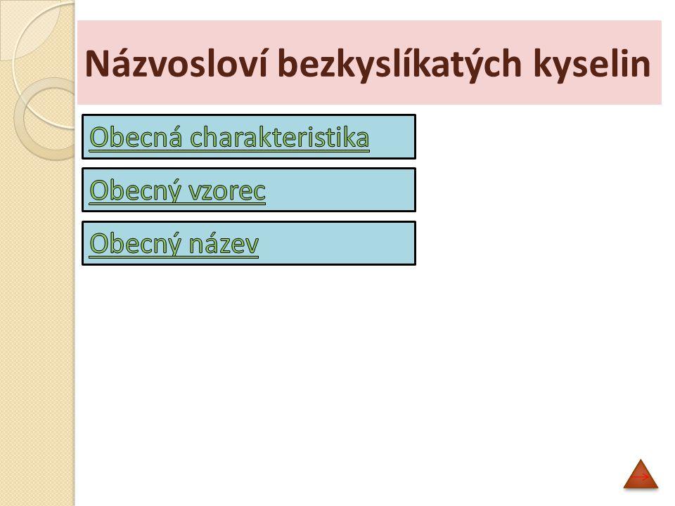 Kyslíkaté kyseliny 5) Přehled některých kyslíkatých kyselin: HNOkyselina dusná H 2 CO 3 kyselina uhličitá HNO 3 kyselina dusičná H 2 SO 4 kyselina sírová H 3 BO 3 kyselina trihydrogenboritá H 3 PO 4 kyselina trigydrogenfosforečná