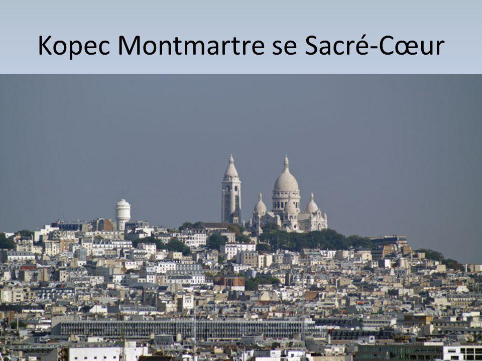 Kopec Montmartre se Sacré-Cœur