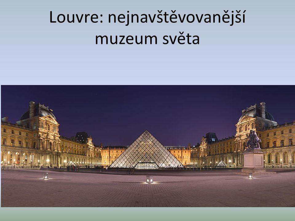 Louvre: nejnavštěvovanější muzeum světa