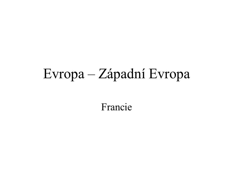 Evropa – Západní Evropa Francie