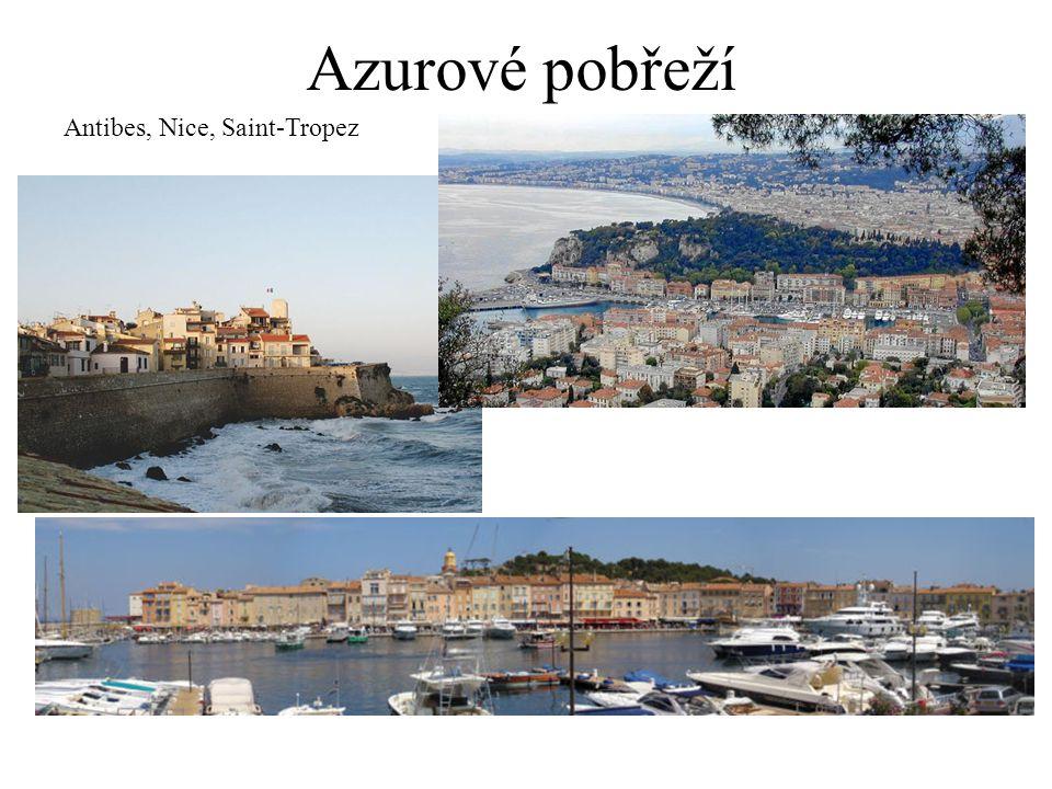 Azurové pobřeží Antibes, Nice, Saint-Tropez