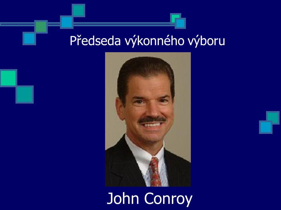 Předseda výkonného výboru John Conroy