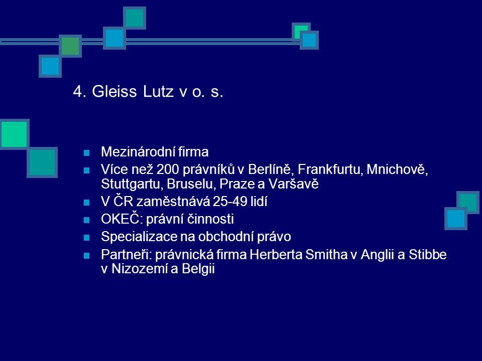 4. Gleiss Lutz v o. s.
