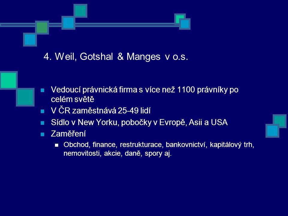 4. Weil, Gotshal & Manges v o.s.
