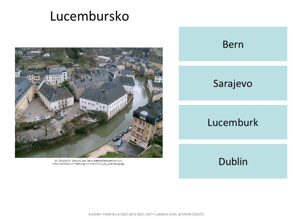 Autorem materiálu a všech jeho částí, není-li uvedeno jinak, je Marek Odstrčil. Lucembursko Bern Dublin Sarajevo Lucemburk [cit. 2012-02-17]. Dostupný