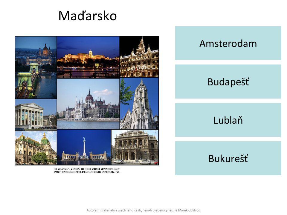 Autorem materiálu a všech jeho částí, není-li uvedeno jinak, je Marek Odstrčil. Maďarsko Amsterodam Bukurešť Budapešť Lublaň [cit. 2012-02-17]. Dostup