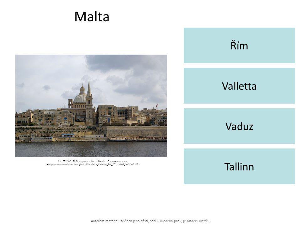 Autorem materiálu a všech jeho částí, není-li uvedeno jinak, je Marek Odstrčil. Malta Řím Tallinn Valletta Vaduz [cit. 2012-02-17]. Dostupný pod licen