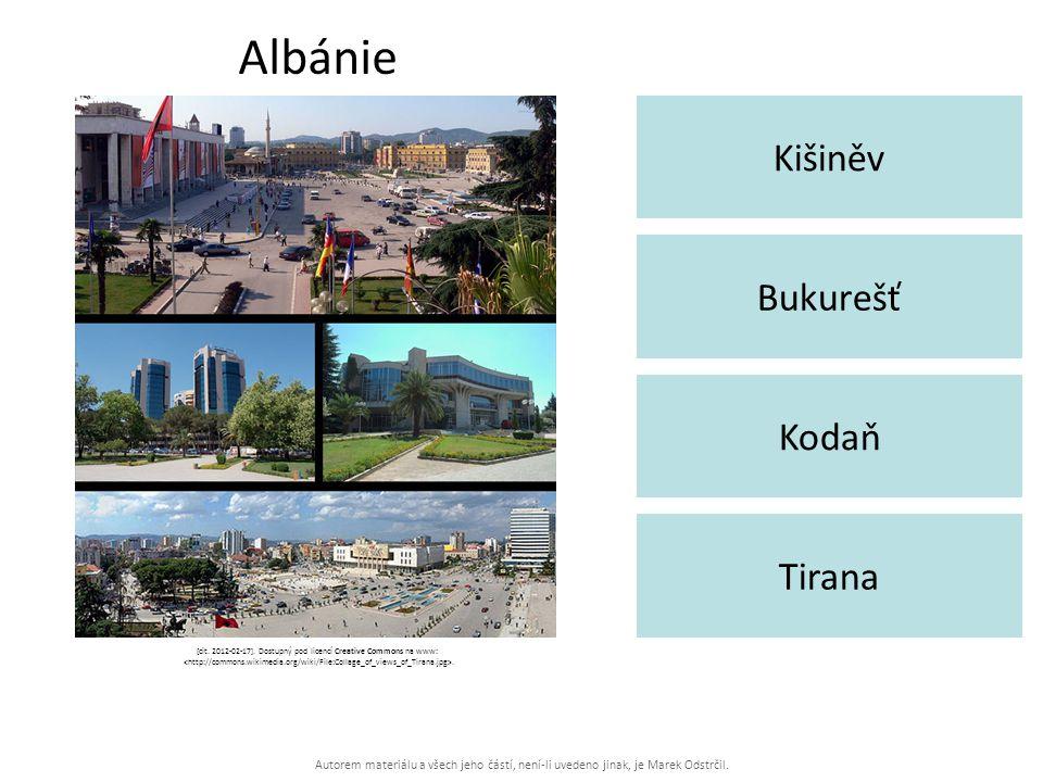 Autorem materiálu a všech jeho částí, není-li uvedeno jinak, je Marek Odstrčil. Albánie Kišiněv Tirana Bukurešť Kodaň [cit. 2012-02-17]. Dostupný pod