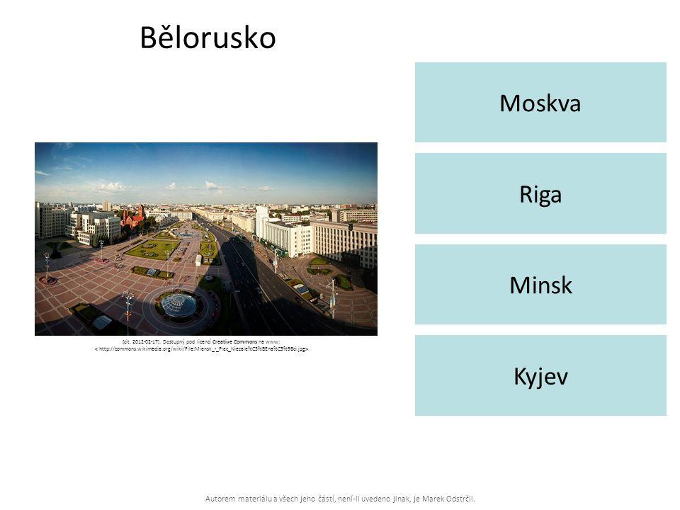 Autorem materiálu a všech jeho částí, není-li uvedeno jinak, je Marek Odstrčil. Bělorusko Moskva Kyjev Riga Minsk [cit. 2012-02-17]. Dostupný pod lice