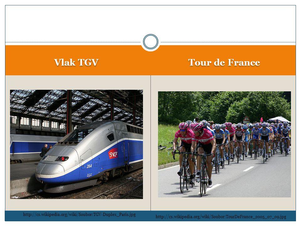 Vlak TGV Tour de France http://cs.wikipedia.org/wiki/Soubor:TGV-Duplex_Paris.jpg http://cs.wikipedia.org/wiki/Soubor:TourDeFrance_2005_07_09.jpg